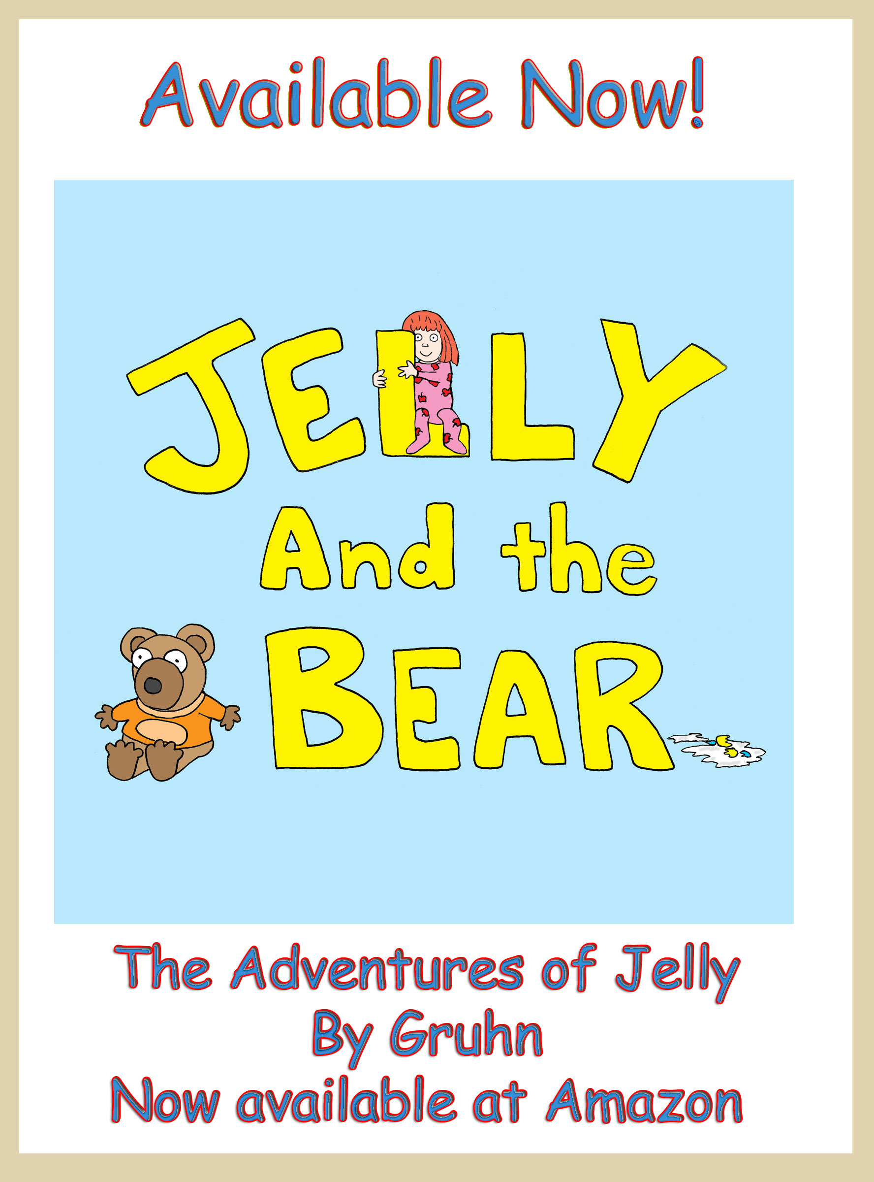 Jelly and the Bear (Kindle Edition)